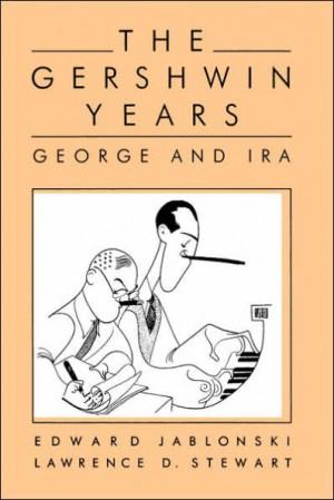 The Gershwin Years: George And Ira