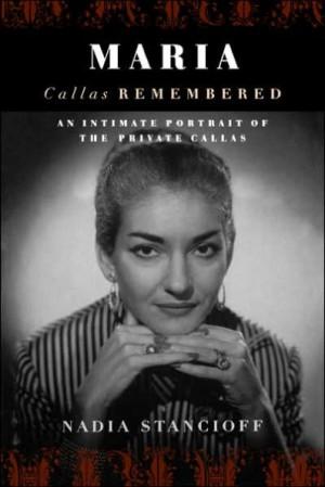 Maria Callas Remembered