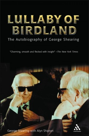 Lullaby of Birdland: An Autobiography