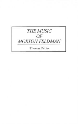 Music of Morton Feldman, The