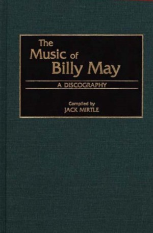 Music of Billy May, The