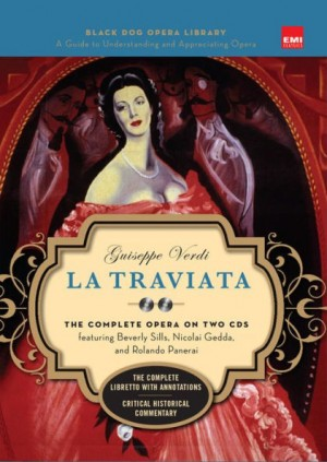 La Traviata (Book And CDs): The Complete Opera on Two CDs