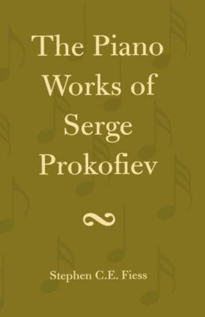 Piano Works of Serge Prokofiev, The