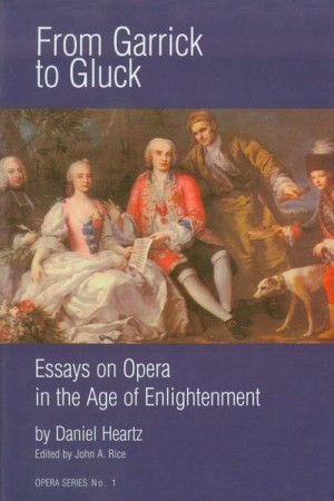 From Garrick to Gluck - Essays on Opera in the Age of Enlightenment