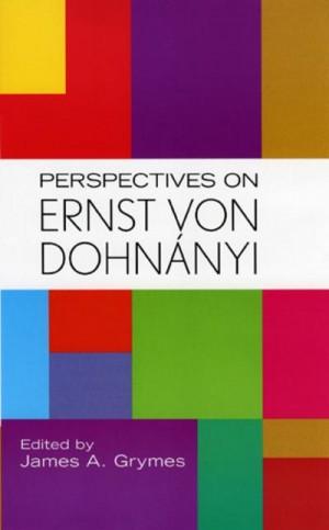 Perspectives on Ernst von Dohnanyi