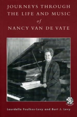 Journeys through the Life and Music of Nancy Van de Vate