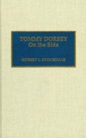 Tommy Dorsey: On the Side