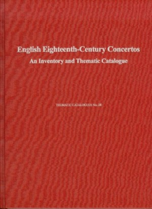English Eighteenth-Century Concertos - An Inventory and Thematic Catalogue