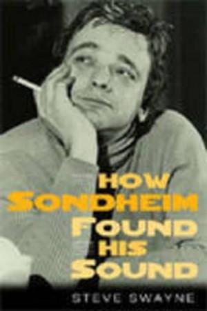 How Sondheim Found His Sound
