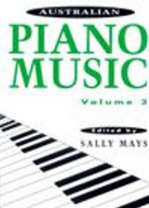 Australian Piano Music, Volume 3