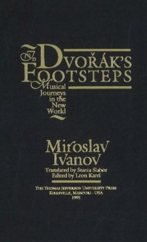 In Dvorak's Footsteps