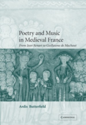 Poetry and Music in Medieval France