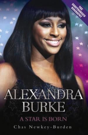 Alexandra Burke: A Star is Born