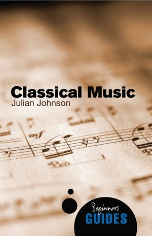 Classical Music: A Beginner's Guide