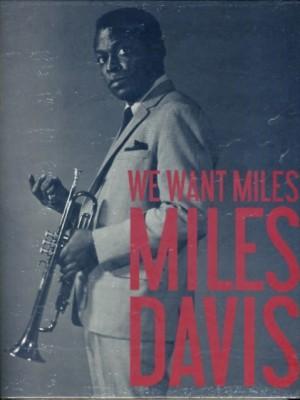 Miles Davis: We Want Miles
