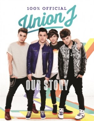 Our Story: Union J 100% Official