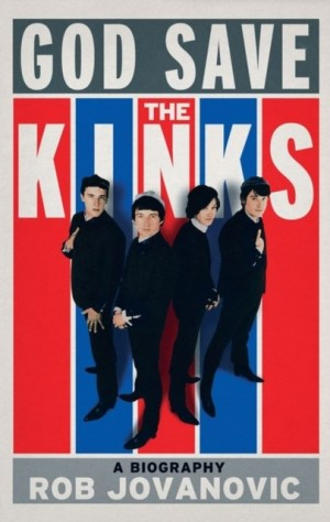 God Save the Kinks a Biography