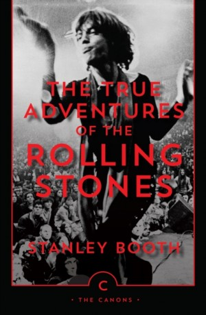 True Adventures of the Rolling Stones, The