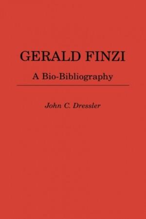 Gerald Finzi: A Bio-Bibliography