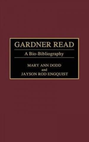 Gardner Read: A Bio-Bibliography