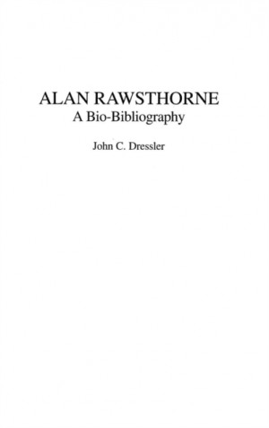Alan Rawsthorne: A Bio-Bibliography