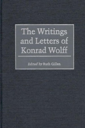 Writings and Letters of Konrad Wolff, The