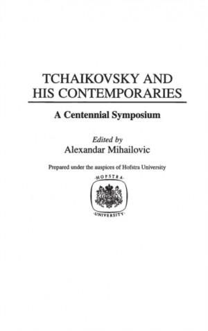 Tchaikovsky and His Contemporaries