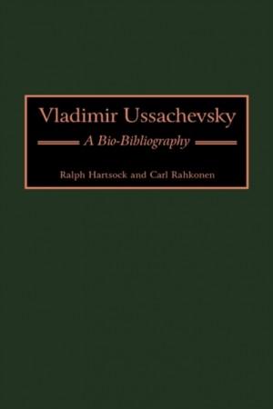 Vladimir Ussachevsky: A Bio-Bibliography
