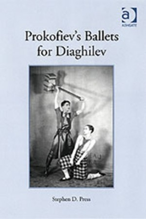 Prokofiev's Ballets for Diaghilev