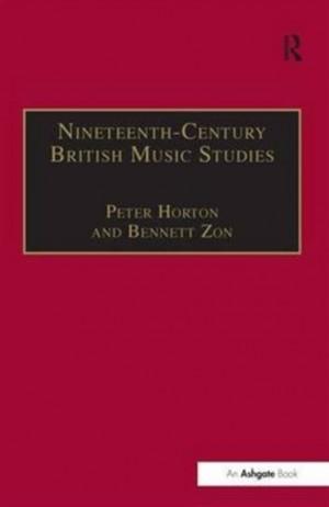 Nineteenth-Century British Music Studies: Volume 3