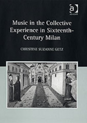 Music in the Collective Experience in Sixteenth-Century Milan