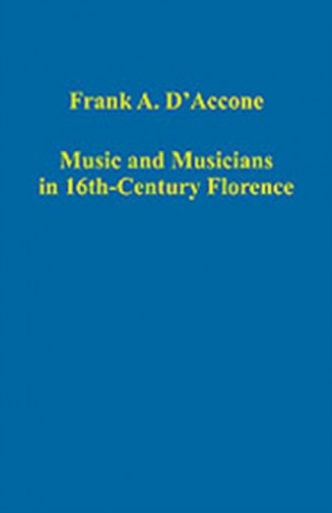 Music and Musicians in 16th-Century Florence