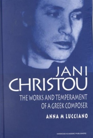 Jani Christou: The Works and Temperament of a Greek Composer