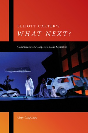 Elliott Carter`s What Next? - Communication, Cooperation, and Separation