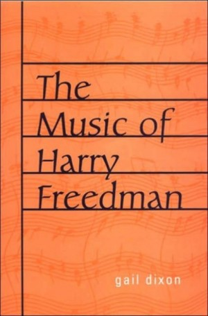 Music of Harry Freedman, The