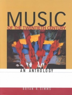 Music of the Twentieth Century Anthology