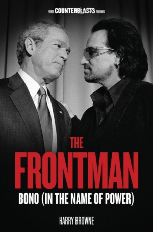 The Frontman: Bono (In the Name of Power)