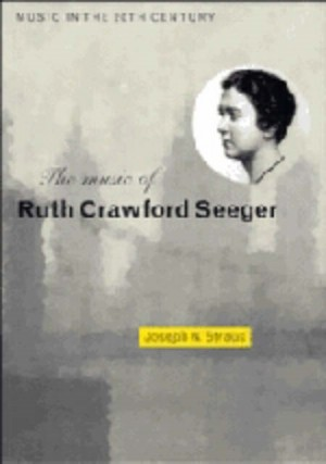 Music of Ruth Crawford Seeger, The