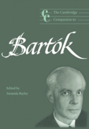 The Cambridge Companion to Bartok