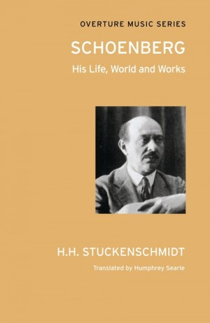 Schoenberg: His Life, World and Works