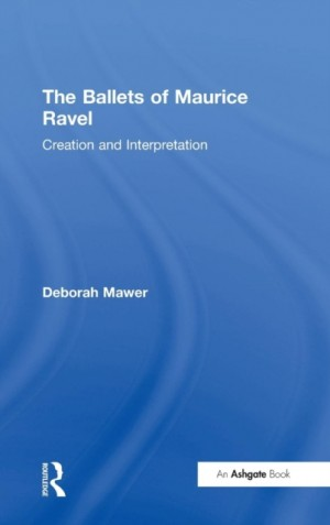 Ballets of Maurice Ravel, The