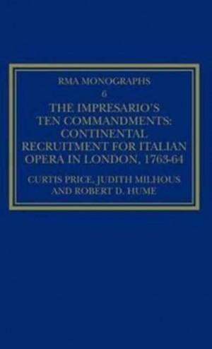 The Impresario's Ten Commandments: Continental Recruitment for Italian Opera in London 1763-64