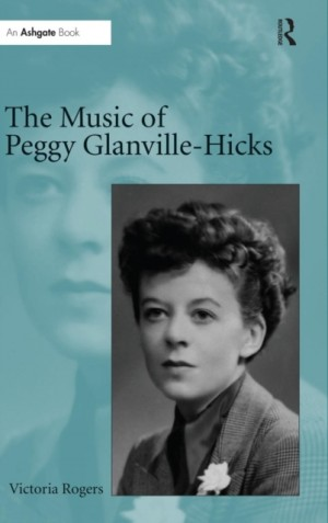 Music of Peggy Glanville-Hicks, The