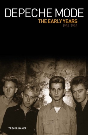Depeche Mode - The Early Years