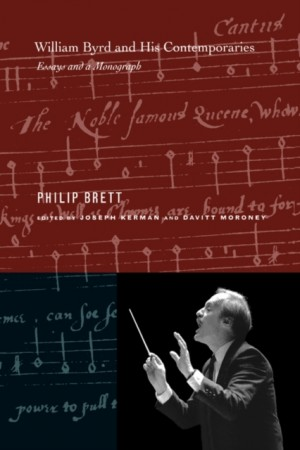 William Byrd and His Contemporaries: Essays and a Monograph