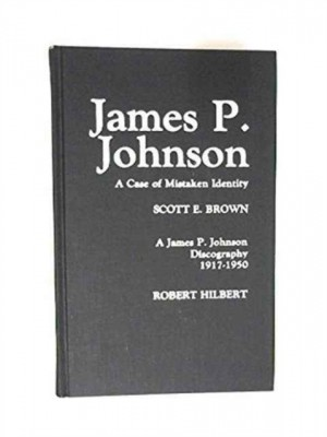 James P. Johnson: A Case of Mistaken Identity