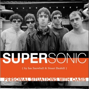 Supersonic: Personal Situations with Oasis (1992 - 96)