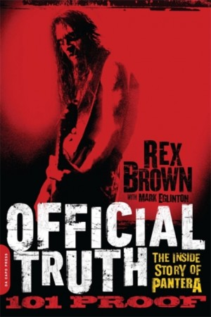 Official Truth, 101 Proof: The Inside Story of Pantera