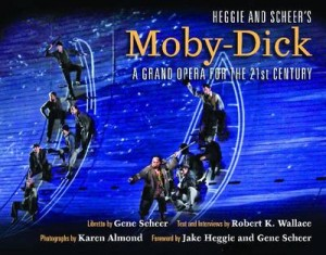 Heggie and Scheer's Moby-Dick: A Grand Opera for the Twenty-first Century