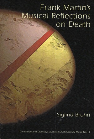 Frank Martin`s Musical Reflections On Death